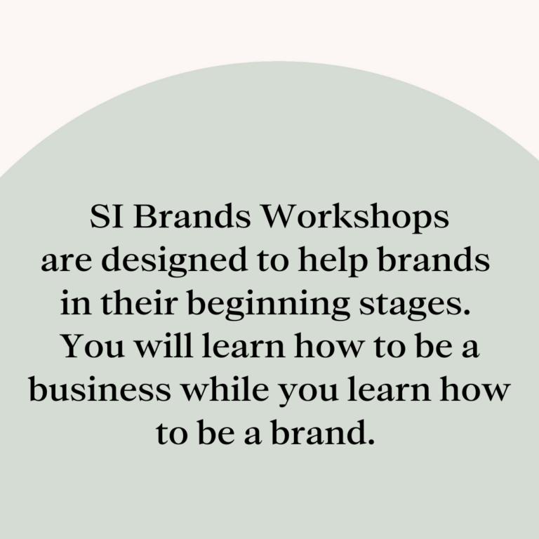 SI Brands workshops